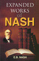 Expanded Works of Dr. Nash/Eugene Beauharnais Nash