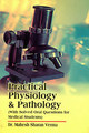 Practical Physiology and Pathology/M.S. Verma