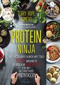 Protein Ninja, Terry Hope Romero