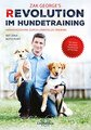 Revolution im Hundetraining, Zak George