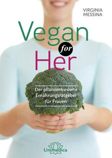 Virginia Messina: Vegan for Her - Mängelexemplar