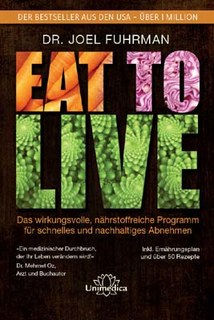 Eat to Live, Joel Fuhrman