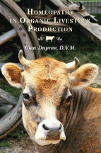 Homeopathy in Organic Livestock Production, Glen Dupree