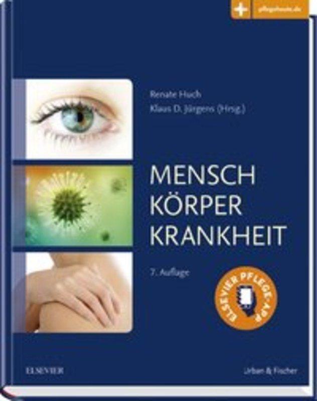 Mensch Körper Krankheit, Renate Huch (Hrsg.) / Klaus D. Jürgens, mit ...